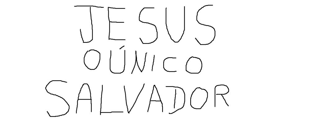 Jesus é o Unico Salvador
