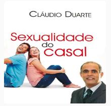Sexualidade do casal pastor Claudio Duarte - Sexualidade do casal
