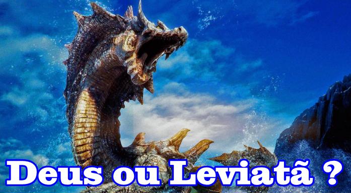 Deus ou Leviatã? | Na Presença Dele Até a Tristeza Salta de Prazer