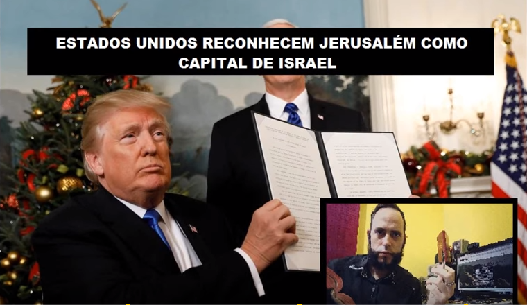 Estados Unidos Reconhecem Jerusalém | Conselheiro Cristão