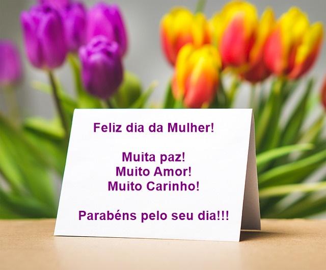 Feliz dia da Mulher - Hoje é Dia da Mulher, um Dia Mais Que Especial!