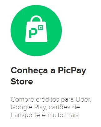 PicPay Store - PicPay e Por que Você Deve Usar
