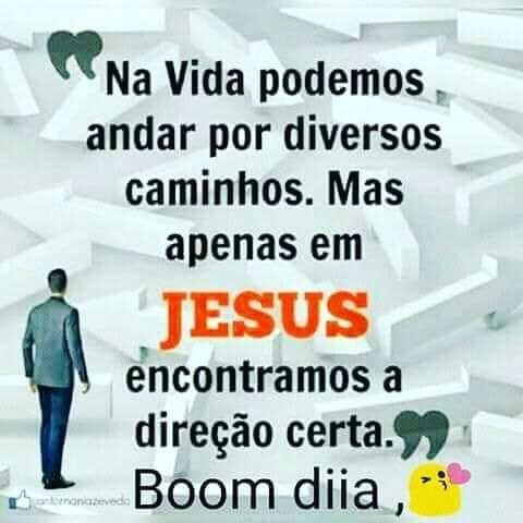 Jesus é o caminho - Apenas em Jesus Encontramos a Direção Certa