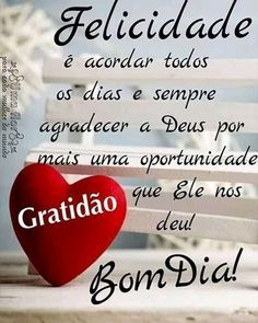 Bom dia - Bom Dia - Agradecendo a Deus