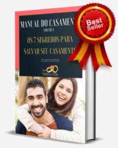 7 Segredos Para Salvar Seu Casamento - Manual do casamento