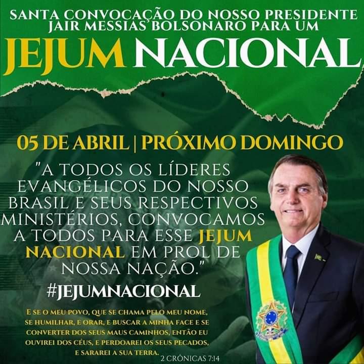Convocação de Jejum - Jair Messias Bolsonaro Convoca a Igreja a Um Jejum Nacional