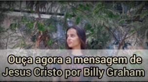 Billy Graham | Ouça essa mensagem de Deus