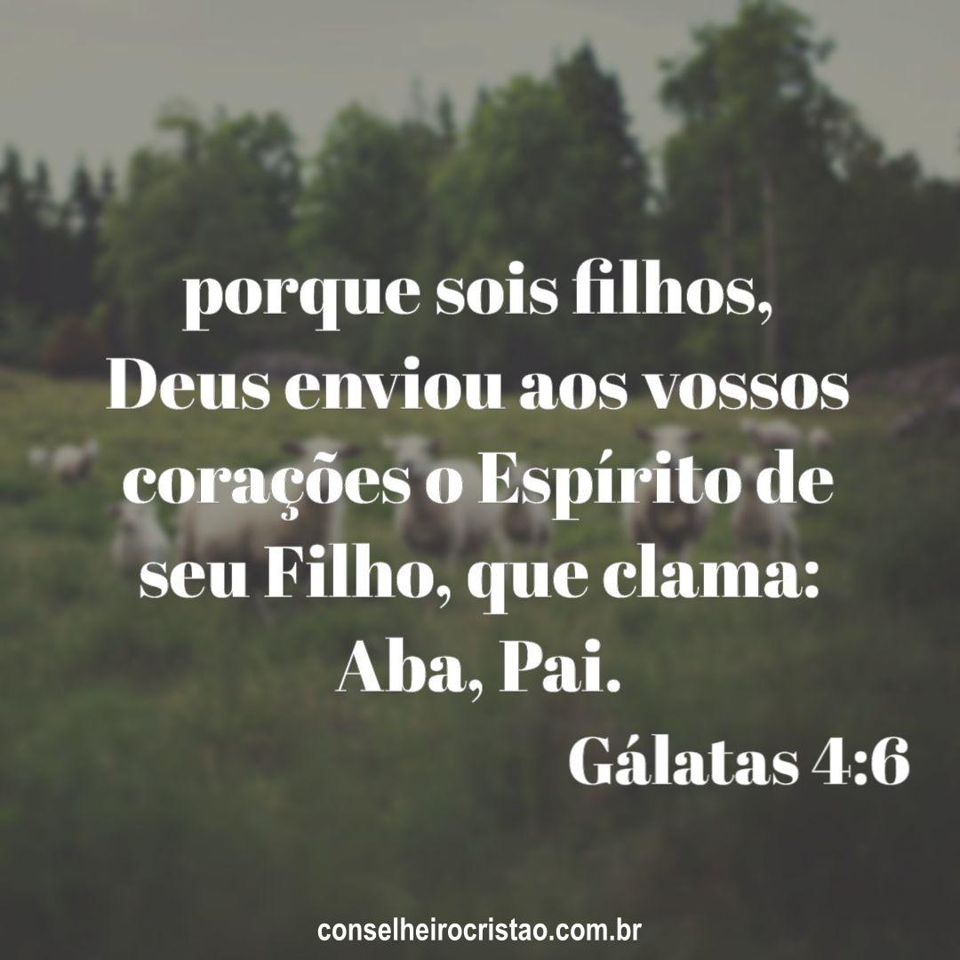 Galatas 4 6 - Versículos Bíblicos