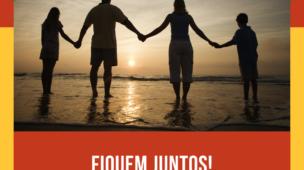 Mensagem Para as Famílias em 2021 - Fiquem juntos