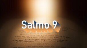 Salmo 9 - Comentário e oração