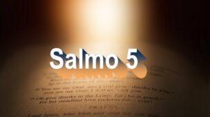 Salmo 5 - Oração e meditação