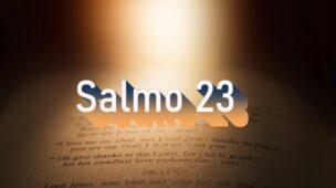 Salmo 23 - Comentário e Oração no Salmo 23